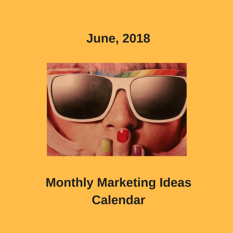 June 2018 marketing calendar