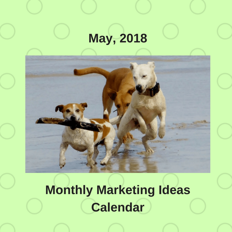 Marketing Ideas for May 2018
