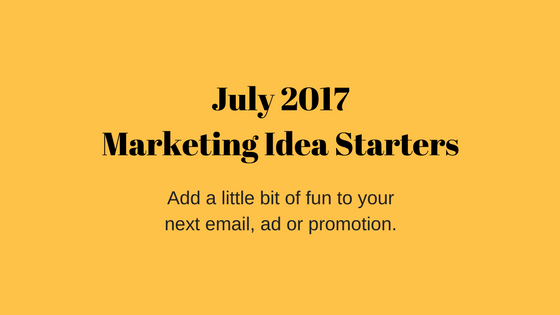 Marketing Ideas for the Month of July