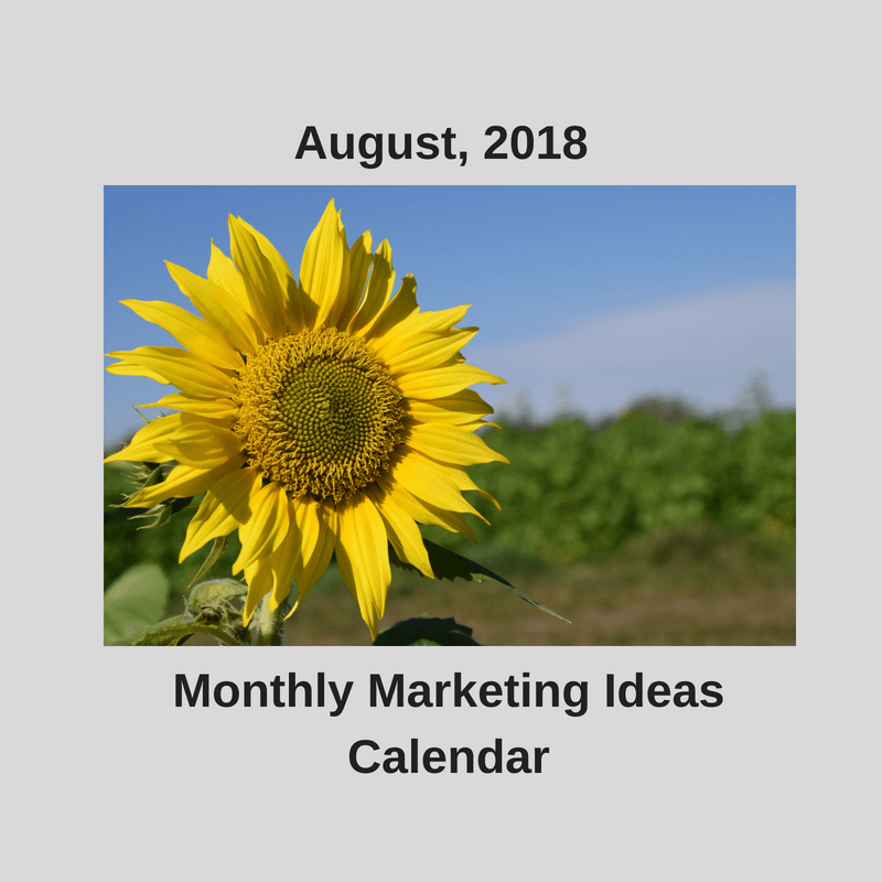 Marketing ideas calendar-August 2018