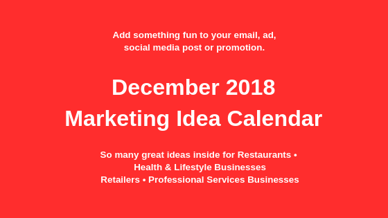 December 2018 Marketing Idea Starters