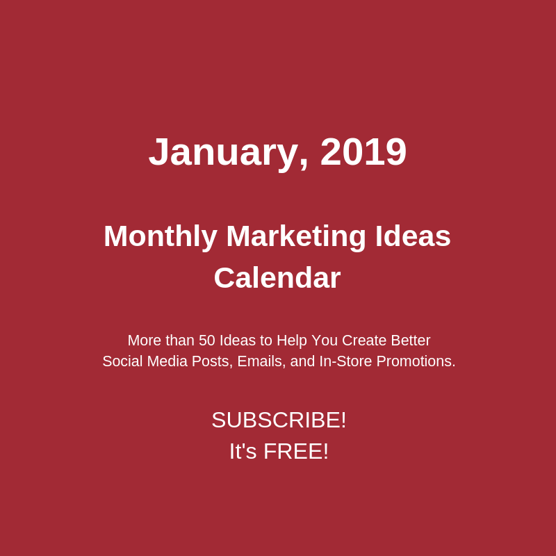 January 2019 Marketing Ideas Calendar