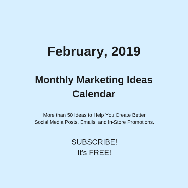 February 2019 Marketing Ideas Calendar