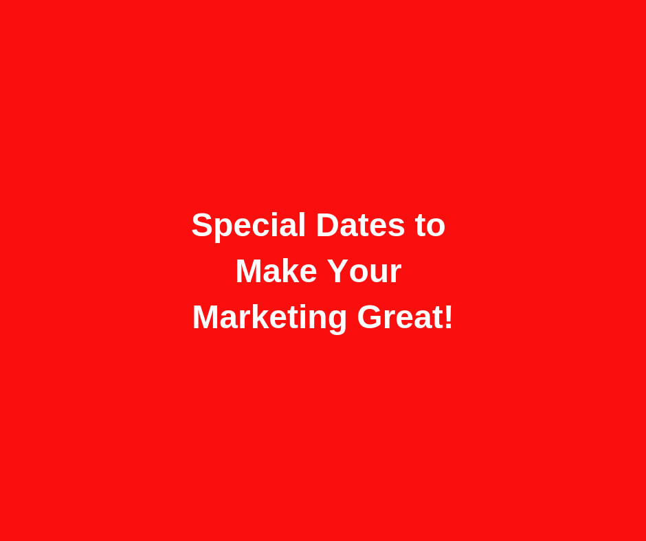 Special Dates in March for Marketing Ideas