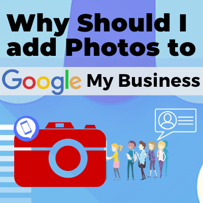 Adding Pictures to Google My Business
